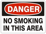 DANGER NO SMOKING IN THIS AREA Sign, Choose 7 X 10 - 10 X 14, Pressure Sensitive Vinyl, Plastic or Aluminum