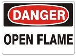 DANGER OPEN FLAME Sign - Choose 7 X 10 - 10 X 14, Pressure Sensitive Vinyl, Plastic or Aluminum