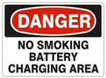 DANGER NO SMOKING, BATTERY CHARGING AREA Signs - Choose 7 X 10 - 10 X 14, Pressure Sensitive Vinyl, Plastic or Aluminum