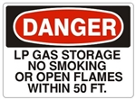 DANGER LIQUID PROPANE STORAGE, NO SMOKING, WITHIN 50 FT. Signs - Choose 7 X 10 - 10 X 14, Pressure Sensitive Vinyl, Plastic or Aluminum