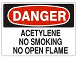 DANGER ACETYLENE NO SMOKING NO OPEN FLAME Sign - Choose 7 X 10 - 10 X 14, Pressure Sensitive Vinyl, Plastic or Aluminum
