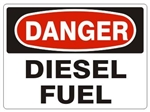 DANGER DIESEL FUEL Sign - Choose 7 X 10 - 10 X 14, Pressure Sensitive Vinyl, Plastic or Aluminum