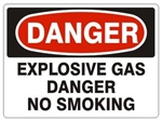 DANGER EXPLOSIVE GAS DANGER NO SMOKING Sign - Choose 7 X 10 - 10 X 14, Pressure Sensitive Vinyl, Plastic or Aluminum