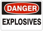 DANGER EXPLOSIVES Sign - Choose 7 X 10 - 10 X 14, Pressure Sensitive Vinyl, Plastic or Aluminum