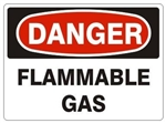DANGER FLAMMABLE GAS Sign - Choose 7 X 10 - 10 X 14, Pressure Sensitive Vinyl, Plastic or Aluminum