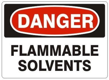 DANGER FLAMMABLE SOLVENTS Sign - Choose 7 X 10 - 10 X 14, Pressure Sensitive Vinyl, Plastic or Aluminum