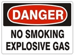 DANGER NO SMOKING EXPLOSIVE GAS Sign - Choose 7 X 10 - 10 X 14, Pressure Sensitive Vinyl, Plastic or Aluminum