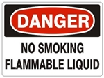 DANGER NO SMOKING FLAMMABLE LIQUID Sign - Choose 7 X 10 - 10 X 14, Pressure Sensitive Vinyl, Plastic or Aluminum
