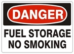 DANGER FUEL STORAGE NO SMOKING Signs - Choose 7 X 10 - 10 X 14, Pressure Sensitive Vinyl, Plastic or Aluminum