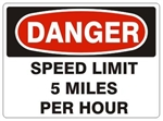 DANGER SPEED LIMIT 5 MPH, Sign - Choose 7 X 10 - 10 X 14, Pressure Sensitive Vinyl, Plastic or Aluminum