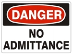 DANGER NO ADMITTANCE Sign - Choose 7 X 10 - 10 X 14, Pressure Sensitive Vinyl, Plastic or Aluminum