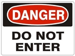 DANGER DO NOT ENTER Signs - Choose 7 X 10 - 10 X 14, Self Adhesive Vinyl, Plastic or Aluminum