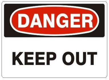 DANGER KEEP OUT Sign - Choose 7 X 10 - 10 X 14, Self Adhesive Vinyl, Plastic or Aluminum