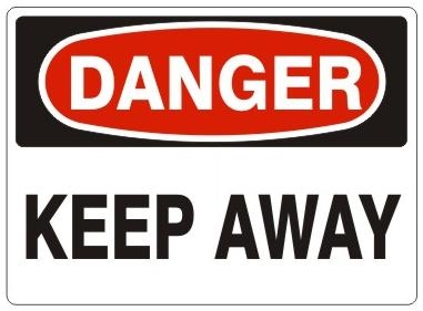 DANGER KEEP AWAY Sign - Choose 7 X 10 - 10 X 14, Self Adhesive Vinyl, Plastic or Aluminum