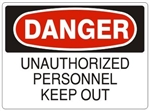 DANGER UNAUTHORIZED PERSONNEL KEEP OUT Sign - Choose 7 X 10 - 10 X 14, Self Adhesive Vinyl, Plastic or Aluminum