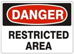 DANGER RESTRICTED AREA Sign - Choose 7 X 10 - 10 X 14, Self Adhesive Vinyl, Plastic or Aluminum