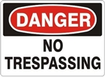 DANGER NO TRESPASSING Sign - Choose 7 X 10 - 10 X 14, Self Adhesive Vinyl, Plastic or Aluminum