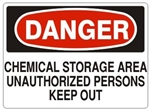 DANGER CHEMICAL STORAGE AREA UNAUTHORIZED PERSONS KEEP OUT Sign - Choose 7 X 10 - 10 X 14, Self Adhesive Vinyl, Plastic or Aluminum