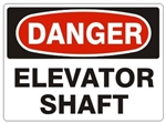 DANGER ELEVATOR SHAFT Sign - Choose 7 X 10 - 10 X 14, Pressure Sensitive Vinyl, Plastic or Aluminum.