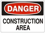 DANGER CONSTRUCTION AREA Sign - Choose 7 X 10 - 10 X 14, Pressure Sensitive Vinyl, Plastic or Aluminum.