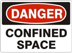 CONFINED SPACE DANDER Signs - Choose 7 X 10 - 10 X 14, Self Adhesive Vinyl, Plastic or Aluminum.