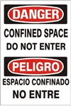 DANGER/PELIGRO CONFINED SPACE DO NOT ENTER Sign - Choose 10 X 14 - 14 X 20, Pressure Sensitive Vinyl, Plastic or Aluminum.