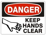 DANGER KEEP HANDS CLEAR Sign - Choose 7 X 10 - 10 X 14, Pressure Sensitive Vinyl, Plastic or Aluminum.