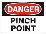 DANGER PINCH POINT Sign - Choose 7 X 10 - 10 X 14, Pressure Sensitive Vinyl, Plastic or Aluminum.