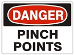 DANGER PINCH POINTS Sign - Choose 7 X 10 - 10 X 14, Pressure Sensitive Vinyl, Plastic or Aluminum.