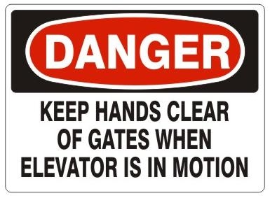 DANGER KEEP HANDS CLEAR OF GATES WHEN ELEVATOR IS IN MOTION Sign - Choose 7 X 10 - 10 X 14, Pressure Sensitive Vinyl, Plastic or Aluminum.