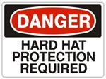 DANGER HARD HAT PROTECTION REQUIRED Sign - Choose 7 X 10 - 10 X 14, Pressure Sensitive Vinyl, Plastic or Aluminum.