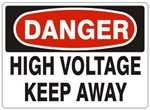 DANGER - HIGH VOLTAGE KEEP AWAY - Sign - Choose 7 X 10 - 10 X 14, Self Adhesive Vinyl, Plastic or Aluminum.