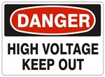 DANGER HIGH VOLTAGE KEEP OUT Sign - Choose 7 X 10 - 10 X 14, Self Adhesive Vinyl, Plastic or Aluminum.