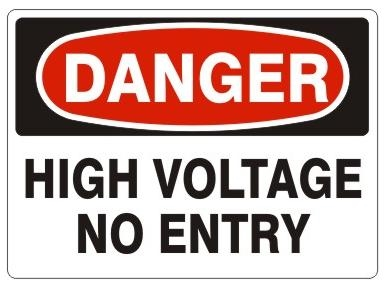 Danger High Voltage No Entry Sign