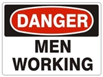 DANGER MEN WORKING Sign - Choose 7 X 10 - 10 X 14, Pressure Sensitive Vinyl, Plastic or Aluminum.