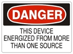 DANGER THIS DEVICE ENERGIZED FROM MORE THAN ONE SOURCE Sign - Choose 7 X 10 - 10 X 14, Pressure Sensitive Vinyl, Plastic or Aluminum.