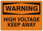 WARNING HIGH VOLTAGE KEEP AWAY Sign - Choose 7 X 10 - 10 X 14, Self Adhesive Vinyl, Plastic or Aluminum.