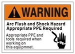 Arc Flash Protection Signs & Labels - Choose 7 X 10 - 10 X 14, Self Adhesive Vinyl, Plastic or Aluminum.