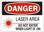 DANGER LASER AREA DO NOT ENTER WHEN LIGHT IS ON Sign - Choose 7 X 10 - 10 X 14, Self Adhesive Vinyl, Plastic or Aluminum.