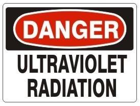 Danger Ultraviolet Radiation Safety Sign