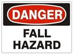 DANGER FALL HAZARD Sign - Choose 7 X 10 - 10 X 14, Self Adhesive Vinyl, Plastic or Aluminum.