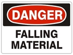 DANGER FALLING MATERIAL Sign - Choose 7 X 10 - 10 X 14, Self Adhesive Vinyl, Plastic or Aluminum.