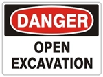 DANGER OPEN EXCAVATION Sign - Choose 7 X 10 - 10 X 14, Self Adhesive Vinyl, Plastic or Aluminum.