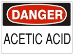 DANGER ACETIC ACID Sign - Choose 7 X 10 - 10 X 14, Self Adhesive Vinyl, Plastic or Aluminum.
