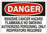 Danger Benzene Cancer Hazard, Flammable, No Smoking, Authorized Personnel Only, Respirators Required Sign - Choose 7 X 10 - 10 X 14, Self Adhesive Vinyl, Plastic or Aluminum.