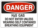 DANGER H2S GAS DO NOT ENTER UNLESS WEARING SELF CONTAINED BREATHING EQUIPMENT Sign - Choose 7 X 10 - 10 X 14, Self Adhesive Vinyl, Plastic or Aluminum.