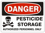 DANGER PESTICIDE STORAGE AUTHORIZED PERSONNEL ONLY Sign - Choose 7 X 10 - 10 X 14, Self Adhesive Vinyl, Plastic or Aluminum.