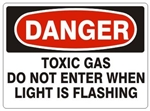 DANGER TOXIC GAS DO NOT ENTER WHEN LIGHT IS FLASHING Sign - Choose 7 X 10 - 10 X 14, Self Adhesive Vinyl, Plastic or Aluminum.