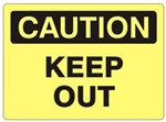 CAUTION KEEP OUT Sign - Choose 7 X 10 - 10 X 14, Self Adhesive Vinyl, Plastic or Aluminum.
