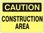 CAUTION CONSTRUCTION AREA Sign - Choose 7 X 10 - 10 X 14, Self Adhesive Vinyl, Plastic or Aluminum.
